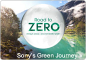 Road to ZERO. Sony's Green Journey