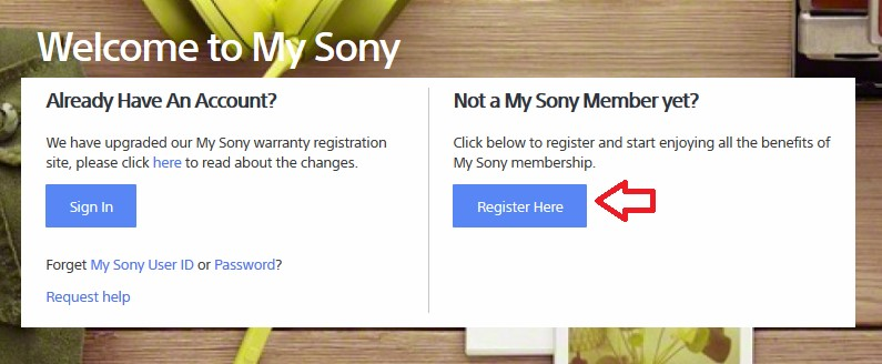 Click register here on My Sony Login Page