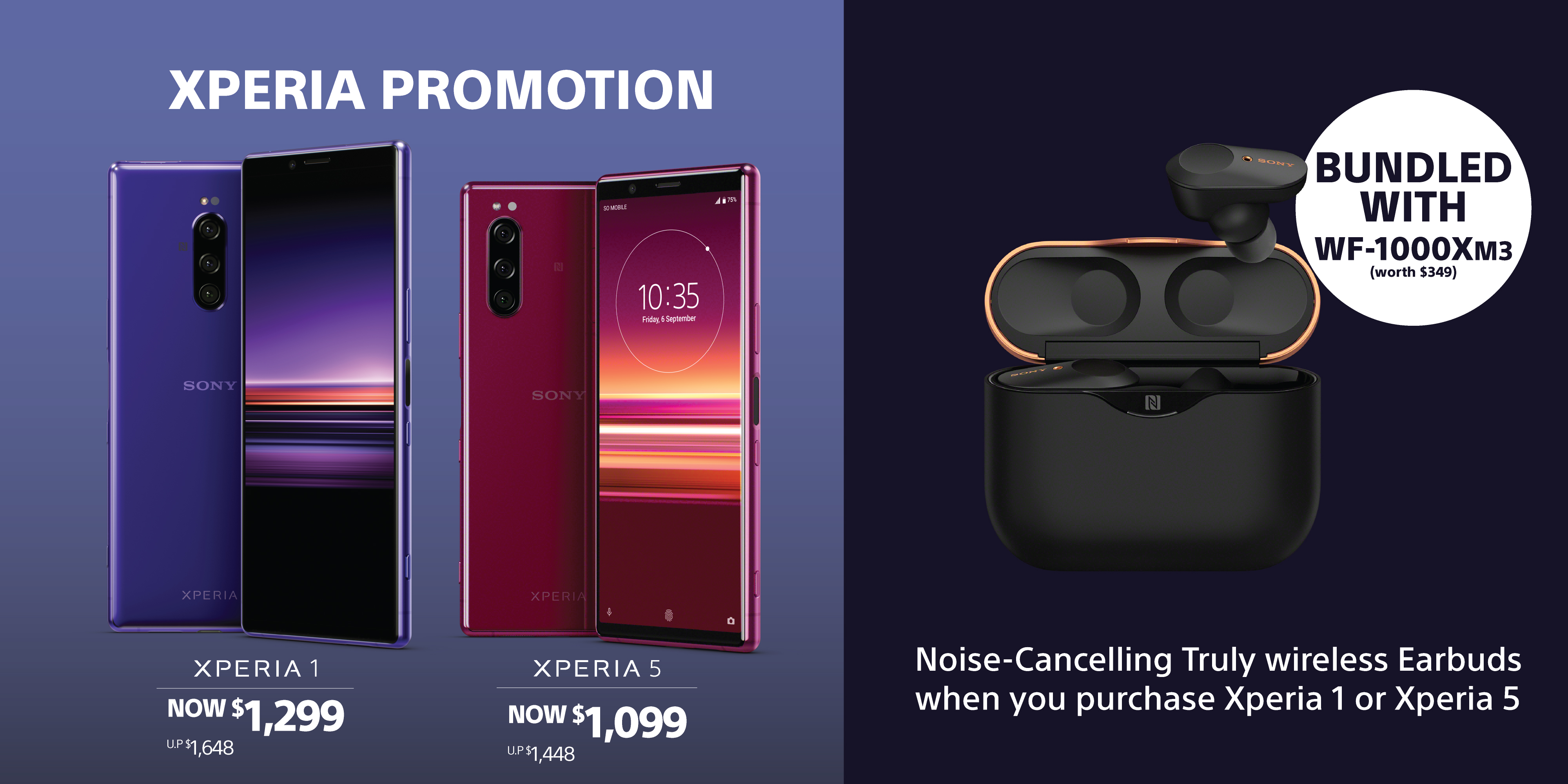 Xperia Promotion - Receive a free set of WF-1000XM3 Noise-Cancelling Truly Wireless Earbuds when you purchase Xperia 1 or Xperia 5.